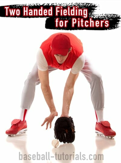 Two Handed Fielding Drill for Pitchers