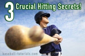 3 crucial hitting secrets