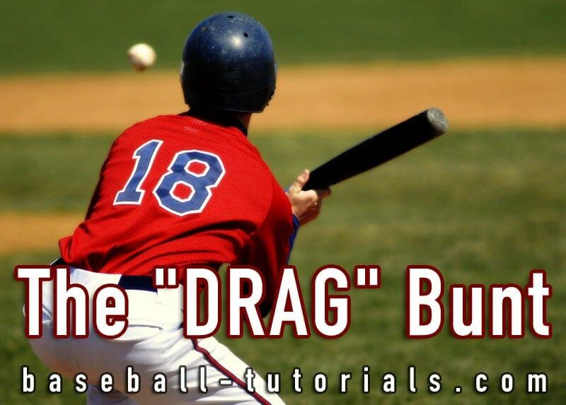 baseball bunting drag bunt
