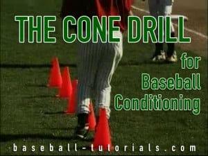cone drill baseball conditioning drill