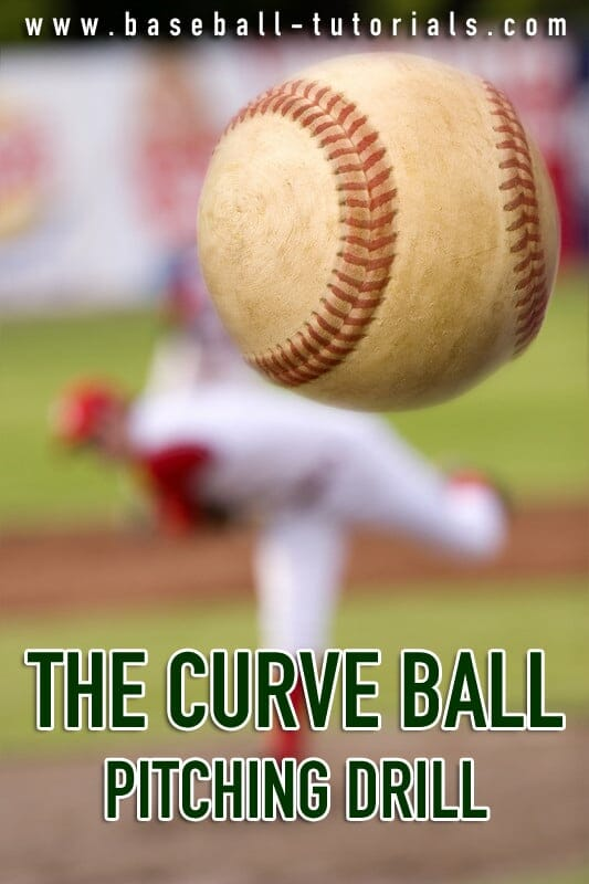 curve ball pitching drill