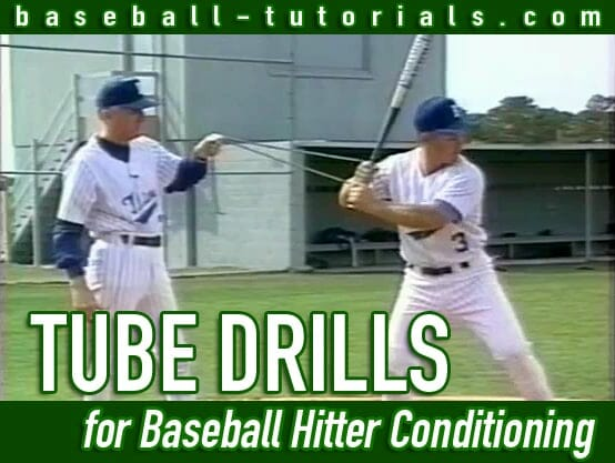 tube drills for baseball hitter conditioning