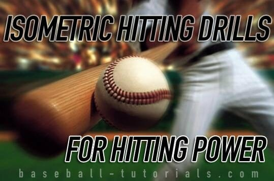 isometric hitting drills for hitting power