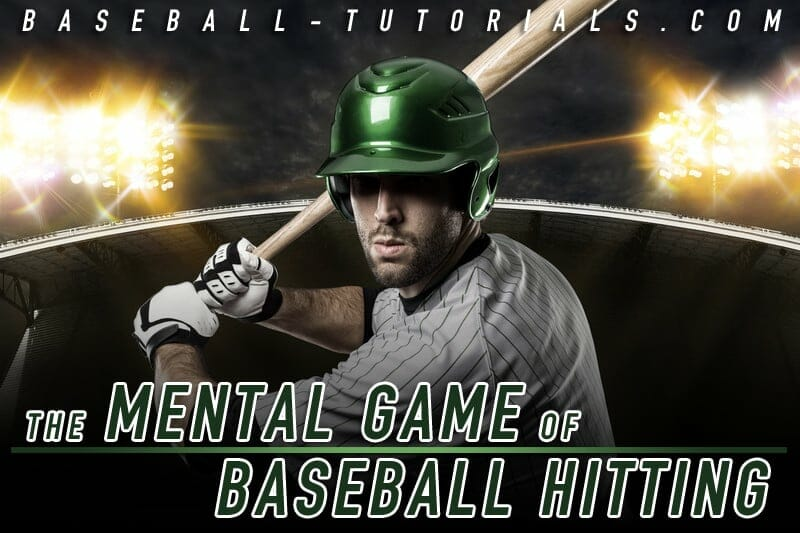 mental game of baseball hitting