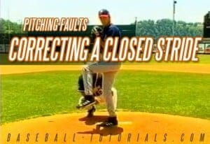 PITCHING FAULTS closed stance