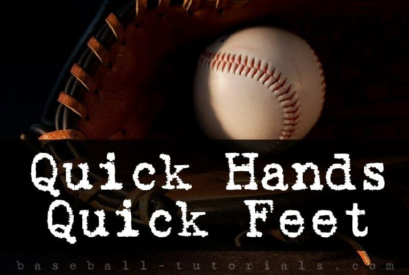 quick hands quick feet baseball throwing drill