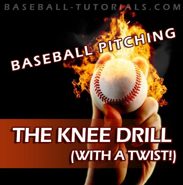 BASEBALL PITCHING KNEE DRILL