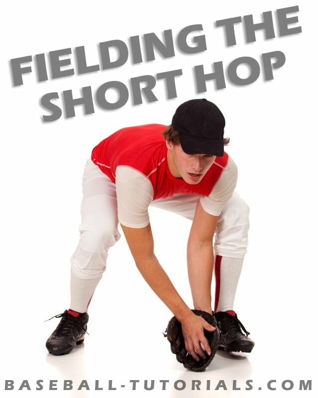 FIELDING DRILL THE SHORT HOP