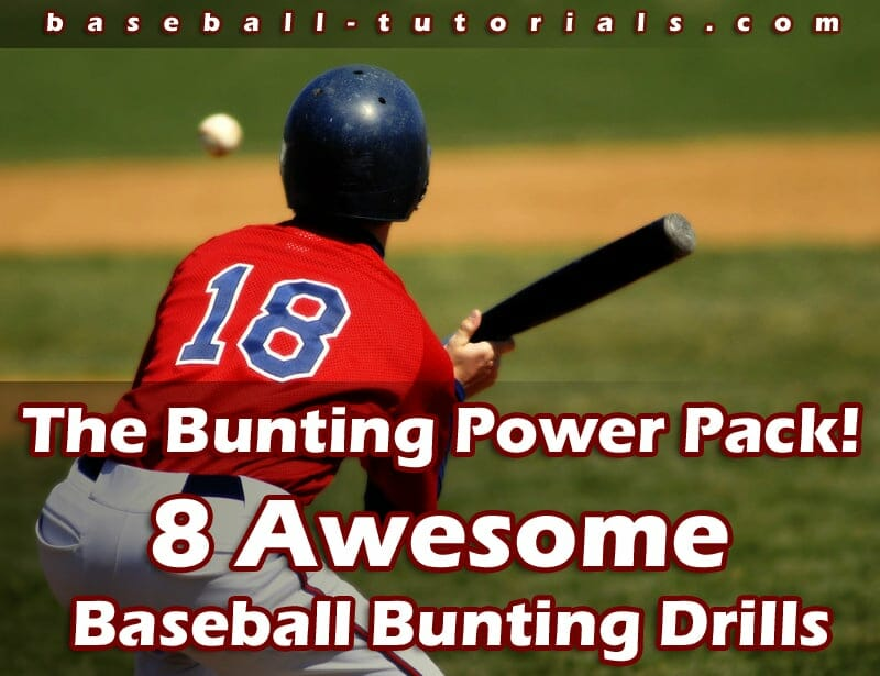 The Bunting Power Pack! 8 Awesome Baseball Bunting Drills