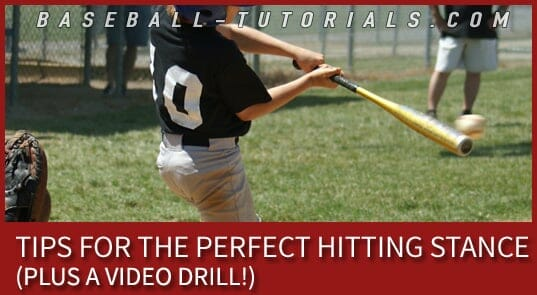 Tips for the Perfect Hitting Stance! (PLUS Video Drill!)