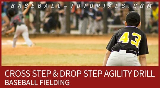 CROSS STEP BASEBALL FIELDING 2