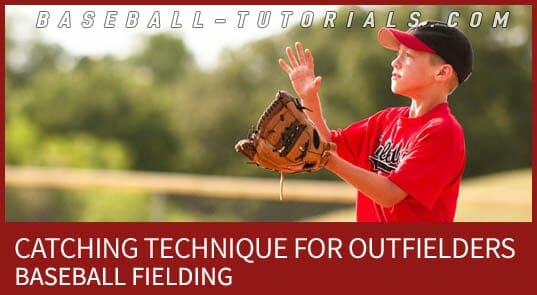 BASEBALL FIELDING CATCHING TECHNIQUE