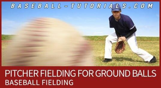 pitcher fielding ground balls