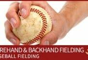 baseball fielding barehand backhand