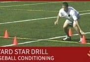 3 YARD STAR BASEBALL CONDITIONING