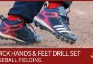 quick hands and feet fielding drill set