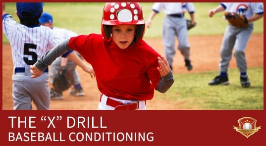 X DRILL BASEBALL CONDITIONING