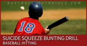 suicide squeeze bunting drill